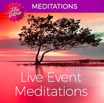 Live Event Meditations (mp3 download) | Julie Dittmar